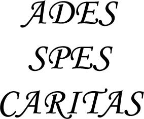 Ades Spes Caritas