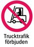 1601 Trucktrafik förbjuden